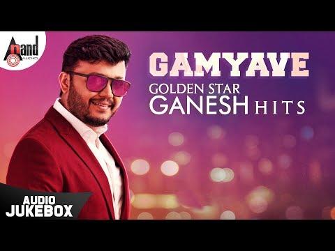 """gamyave""-golden-star-ganesh-hits-|-kannada-audio-jukebox-2019-|-anand-audio"
