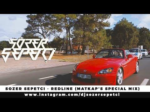Sözer Sepetci - RedLine (Matkap's Special Mix)