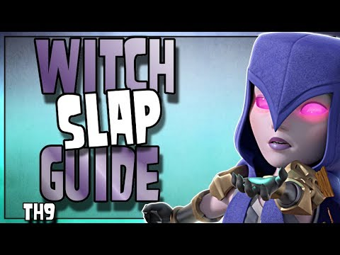 TH9 Witch Slap GUIDE   Healed Witches Vs Tanked Witches   Clash Of Clans