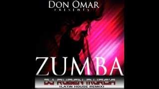 Rubén Murcia vs Don Omar - Zumba (Latin House Remix)