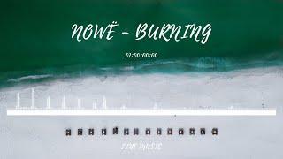 1 Hour Music For Work:NOWË - Burning