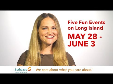 Five Fun Events on Long Island May 28 to JUNE 3 with Jenny Shep