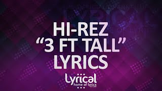 Скачать Hi Rez 3 Ft Tall Prod Rekstarr Lyrics