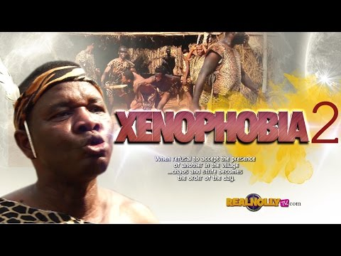 Xenophobia [Part 2] - 2015 Latest Nigerian Nollywood Movies
