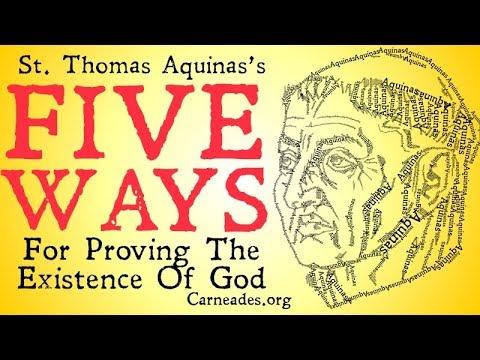 St. Thomas Aquinas's Five Ways (Proofs of God)