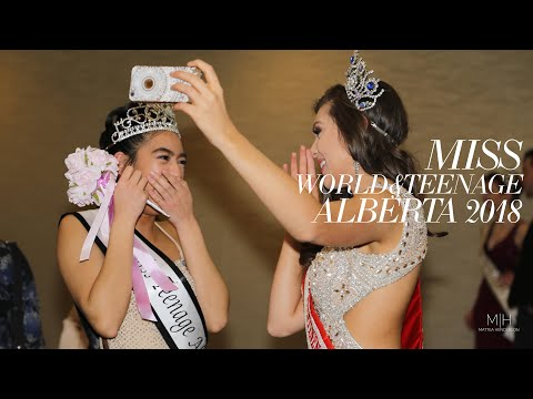 MISS WORLD & TEENAGE ALBERTA  2018 PAGEANT