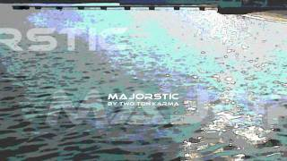 Majorstic by Two Ton KARMA ( Electronica Dance Music inspired by Majorca )