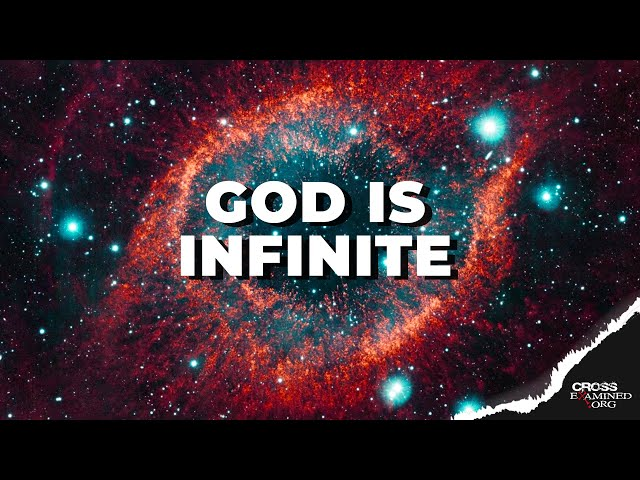 What does it mean to say God is infinite?