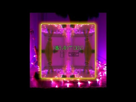 R&B Aint Dead [Full Mixtape]
