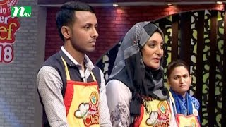 Reality Show l Super Chef 2018 | Episode 09 | Healthy Dishes or Recipes