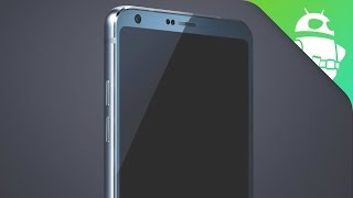 LG G6  Is this the first real look?