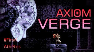 Playthrough fr Axiom Verge ep.final : Athétos - Zaroth
