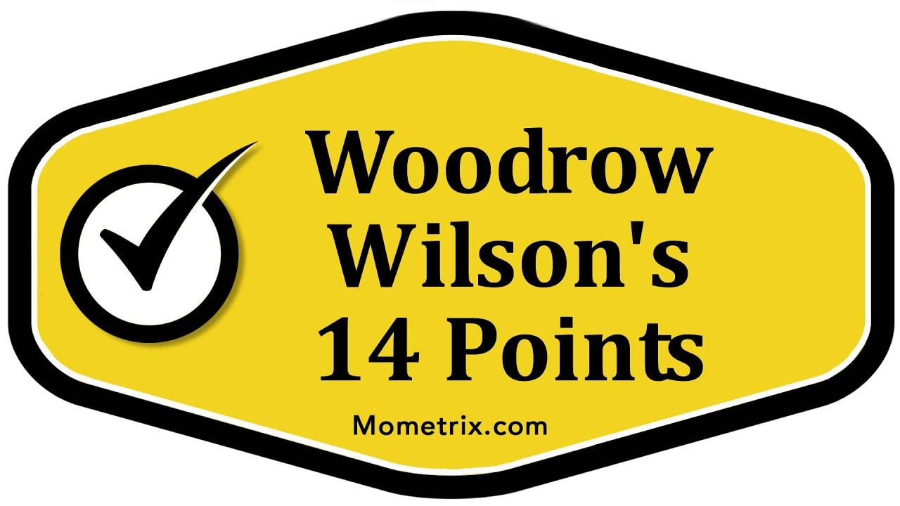 Woodrow Wilson s 14 Points