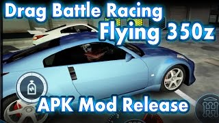 Drag Battle Racing - Flying 350z - Bullshit APK Mod Release