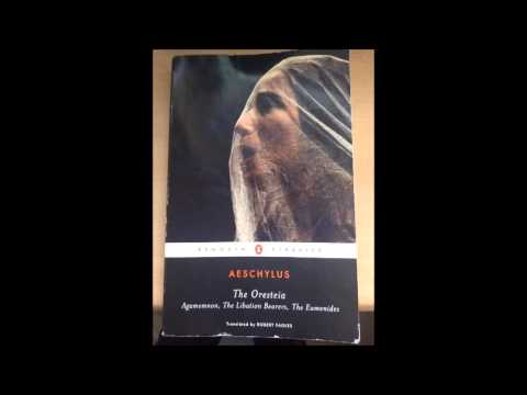 Aeschylus - Oresteia: Agamemnon, Part 3