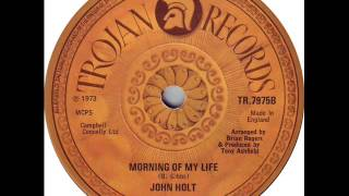 John Holt - Morning Of My Life