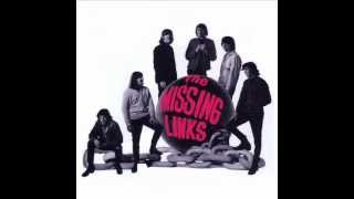 The Missing links- You