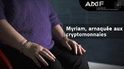 Arnaques aux cryptomonnaies, le témoignage de Myriam | #ArnaquesParlonsEn