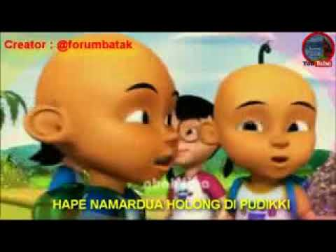 Mardua Holong -  Versi Upin Ipin