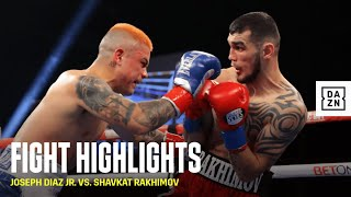 HIGHLIGHTS | Joseph Diaz Jr. vs. Shavkat Rakhimov