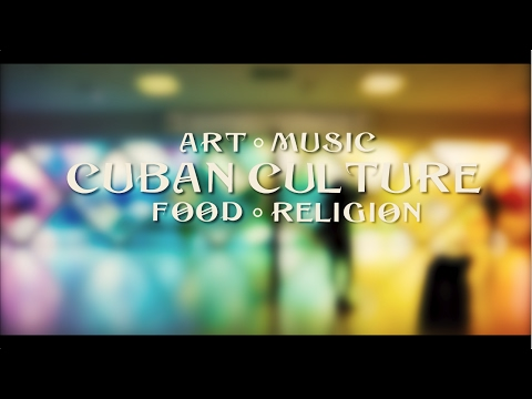 Cuban Culture | Art, Music, Food, and Religion
