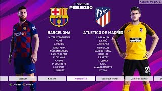 Pes 2020 fc barcelona vs atletico madrid. this is a video of efootball pc gameplay. demo laliga patch season 2019/2020 with you ...