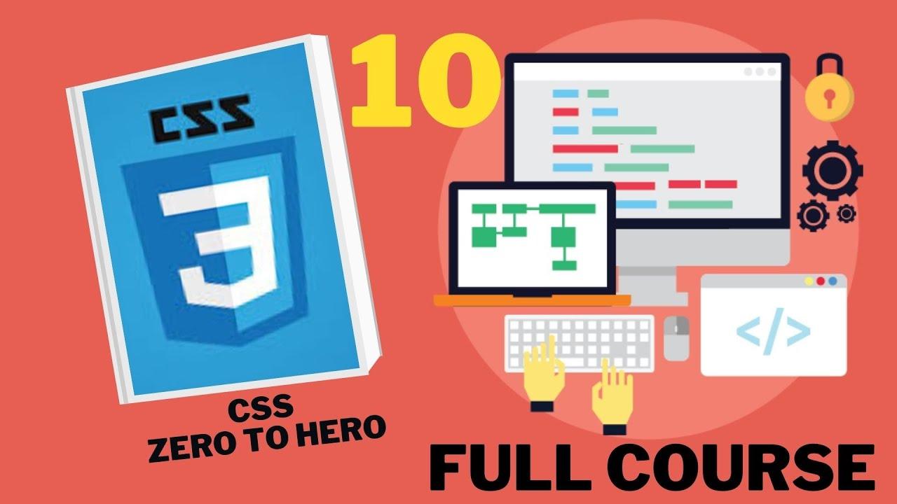 CSS Tutorial Zero to Hero coures css 10