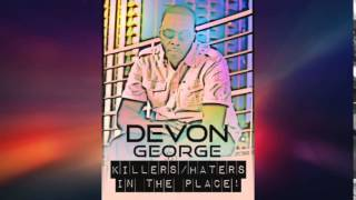 Devon George - Haters In The Place #2015Soca @socaisyours
