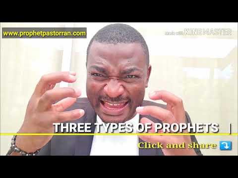 THREE TYPES OF PROPHETS || PROPHET PASTOR RAN || Www.prophetpastorran.com