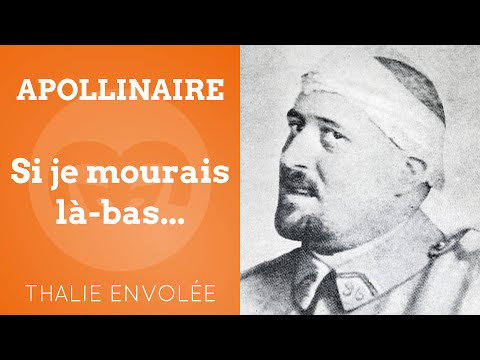 Si je mourais là-bas... - Guillaume Apollinaire - Thalie Envolée (HD)