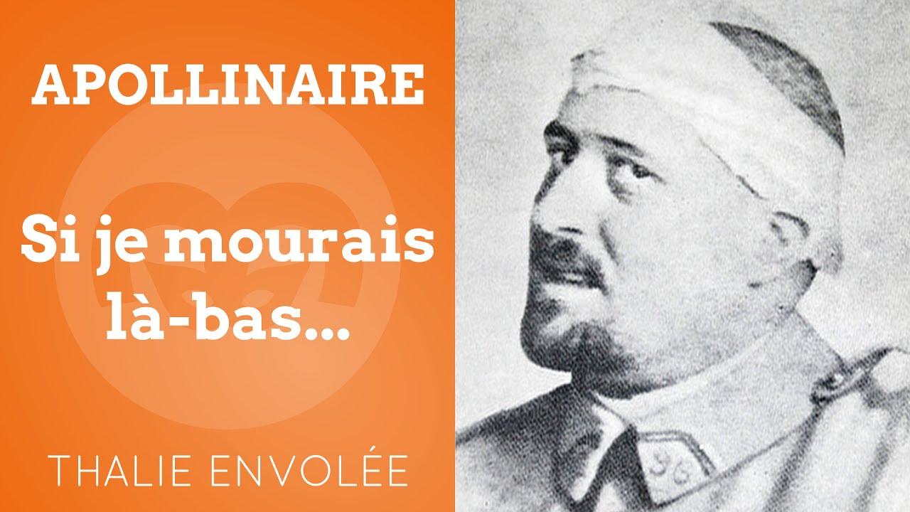Si je mourais là-bas... - Guillaume Apollinaire - Thalie ...