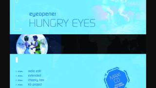 Eyeopener - Hungry Eyes