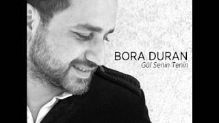Bora Duran -- Gül senin Tenin (2011)