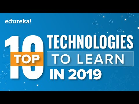 Top 10 Technologies To Learn In 2019 | Trending Technologies in 2019 | Edureka