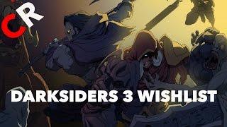 Darksiders 3 Wishlist