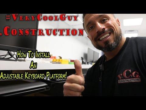 Adjustable Keyboard Tray - Installation