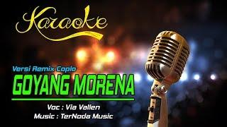 Karaoke Lagu GOYANG MORENA - Via Vallen
