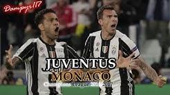 Juventus - Monaco 2-1 (SANDRO PICCININI) 2016/2017