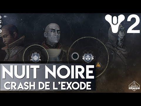 [DESTINY 2] NUIT NOIRE CRASH DE L'EXODE