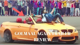 Golmaal Again Trailer Review - What's new? Reaction & Prediction