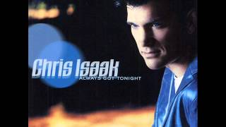 Watch Chris Isaak Nothing To Say video