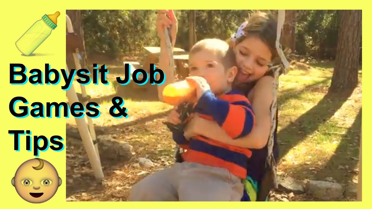babysitting job games and tips for babysitting babysitting job games and tips for babysitting