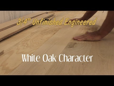 Unfinished Engineered White Oak Character Hardwood Flooring - 3/4 Inch