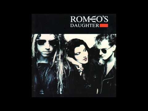 Romeo's Daughter - S/T [1988 full album]