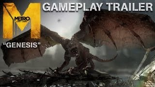 "Metro: Last Light - ""Genesis"" - Gameplay Trailer (Official U.S. Version)"