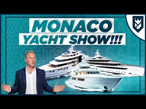 PREVIEW OF THE MONACO YACHT SHOW!!!