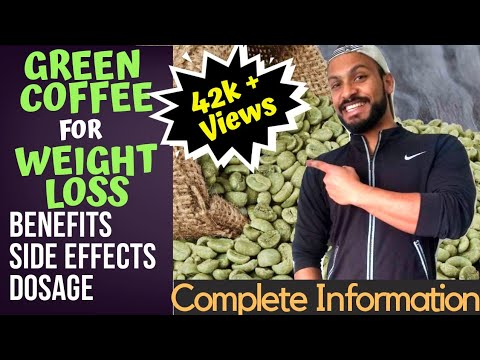 Green Coffee For Weight Loss Benefits, Side Effects, Dosage Complete Information