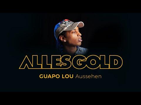 Guapo Lou - Aussehen [Alles Gold Session] mp3