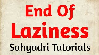 End Of Laziness