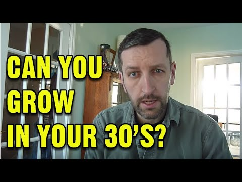 Can you grow taller in your 30's?